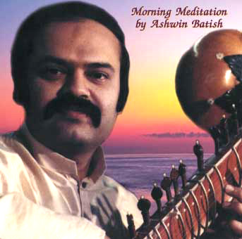 Ashwin Batish Morning Meditation Ragas on Sitar CD Cover Picture
