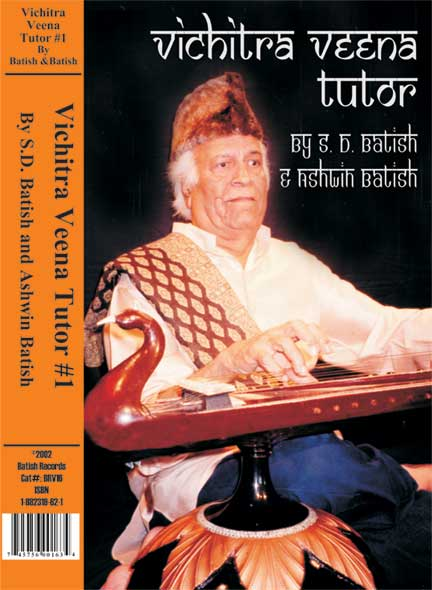 Vichitra Veena Video Tutor Cover. Pandit Shiv Dayal Batish playing his Vichitra Veena. This image is copyright �2003 Batish Institute. Unauthorized copying or displaying on another site is strictly prohibited